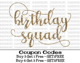 Birthday Squad Svg Birthday Svg Birthday Girl Svg PNG Files Girl Svg Files for Silhouette Cameo Svg Files for Cricut SVG Designs Cut Files