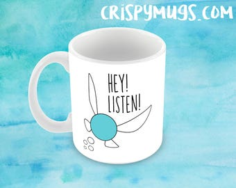 Zelda Navi Fairy Hey Listen - Handmade 11oz Coffee Mug