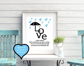 Spring Rain Love sign Love is when someone holds an umbrella for you when it's raining Love Rain umbrella digital download Print Your Own