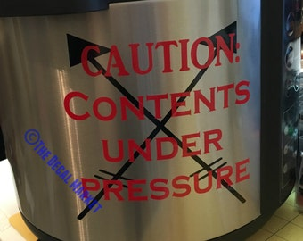 Contents Under Pressure Instant Pot Decal