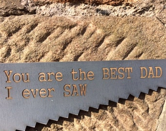 Best I Ever Saw Sign - Handmade Just For You / Personalized / Father's Day / Mother's Day