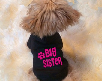big sister, announcement hoody, new baby, dog hoody/ sweater - Custom made dog clothing