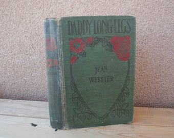 Daddy Long Legs, By Jean Webster-Vintage Book, 1912