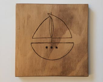 Sailboat Wood Nursery Decor - Pyrography Art, Wood Burned Art, Nautical Nursery, sailboat, baby room, boat, Rustic wood wall decor
