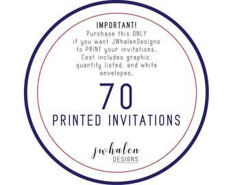 70 Professionally Printed Invitations