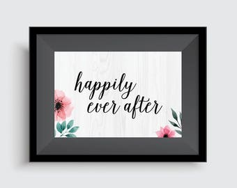 Happy printable - Happily Ever After, digital download, digital print, printable wedding signs, wedding, printable art, Instant Download