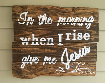 Give Me Jesus Handcrafted Wood Pallet Sign; Rustic, Unique