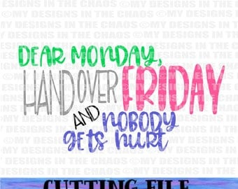 SVG File/ Cutting File/Monday Cut File/ Cutting File for Silhouette/Funny cutting file cricut/Monday svg/ dxf and eps file