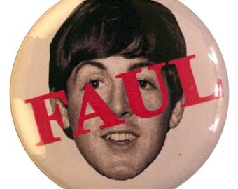 "FUN #1 - ""Faul McCartney"" badge"