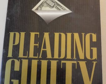 Pleading Guilty by Scott Turow, 1977 Novel, legal intrigue