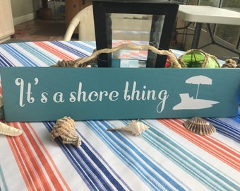 It's A Shore Thing Wall Sign