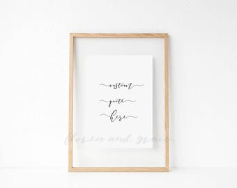 Custom Quote Print - A4 Digital Printable Quote - Home decor - Wall Art