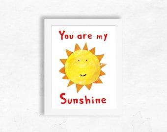 You Are My Sunshine, Wall Art Quote, Printable Art, Nursery Art, Digital Print, Kids Prints, Printable Kids Art, Digital Download