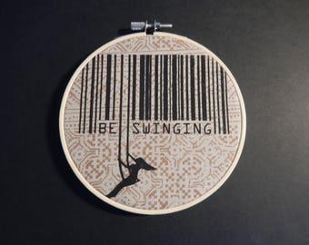 BESWINGING/screenprint in hoop size: 13 x 13