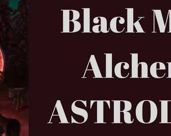 Black Moon Alchemy Astrology