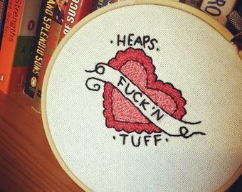 Heaps Tuff Embroidery