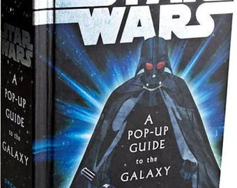 Star Wars | A Pop-Up Guide to the Galaxy