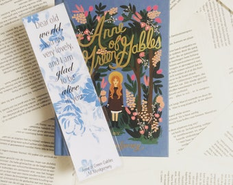 "Anne of Green Gables Bookmark ""Dear old world, you are very lovely, and i am glad to be alive in you."" L.M. Montgomery"