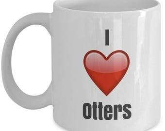 I Love Otters, Otter Mug, Otter Coffee Mug, Otter Gifts, Otter Lover Gift, Funny Coffee mug