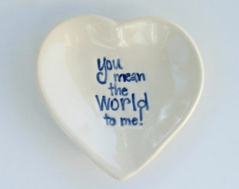 """Pretty Little Heart Plate, """"You Mean the World to Me"""""""