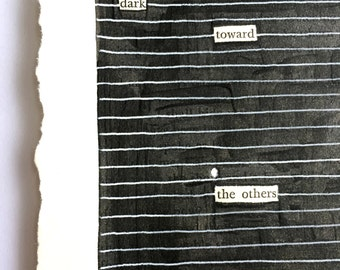 Blackout Poetry (push on) Original Artwork & Poem