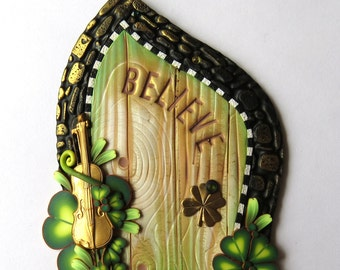 Believe Leprechaun Door Pixie Portal with a Brass Fiddle Polymer Clay Miniature Door for Fairy Gardens and Home