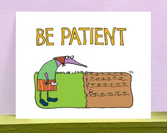Be Patient - giclee print