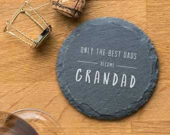 For Him Father's Day 'Only The Best Dads Become Grandad' Slate Coaster