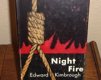 Night Fire by Edward Kimbrough-Hardcover Book w/DJ-1946