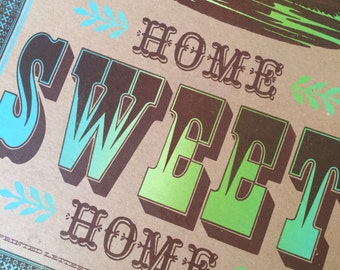 HOME SWEET HOME  wall art letterpress poster travel art Airstream trailer home decor turquiose and green on Kraft paper