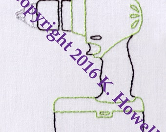 Drill Hand Embroidery Pattern, Tools, Cordless, Drill, Screwdriver, handyman, DIY, Power, PDF