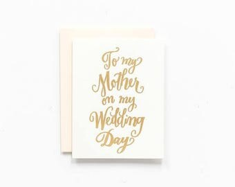 To My Mother on my Wedding Day ~ Greeting Card