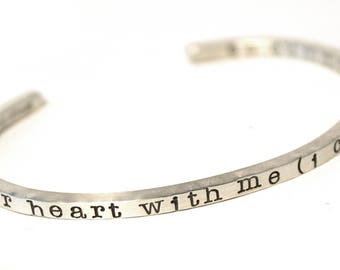 i carry your heart with me - SKINNY CUFF BRACELET - ee cummings Quote - Poetry Jewelry - Customized Jewelry for Her - Friendship Bracelet