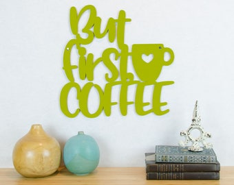 Coffee Lovers Sign, But First Coffee Sign, Caffeine Lover Present, Coffee Wall Art, Caffeine Addict Sign, Cafe Bar Sign
