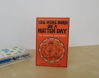 Vintage You were Born on a Rotten Day Illustrated Horoscope Book