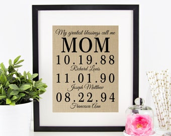 My Greatest Blessings Call Me MOM | Mother's Day Gift from Kids | Personalized Burlap Print | Children's Birth Dates | Birthday Gift Mom