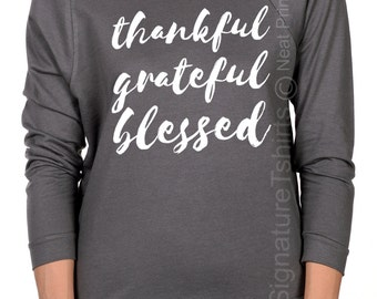 Thankful Grateful Blessed Shirt. Womens Off shoulder shirt. Thanksgiving Gift Idea. Gift for sister. Womens t-shirt. Womens top.Family shirt