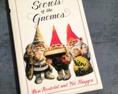 Secrets of the Gnomes book - Will Huygen Rien Poortvliet - illustrated woodland fantasy - hardcover 1982