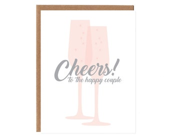 Cheers to the Happy Couple -- Congratulations Card