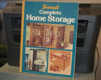 Sunset Complete HOME STORAGE * Cabinets, Work Centers, Islands, Shelves, Pantries, Racks and Holders, Drawers, Work Areas / Offices, Etc!