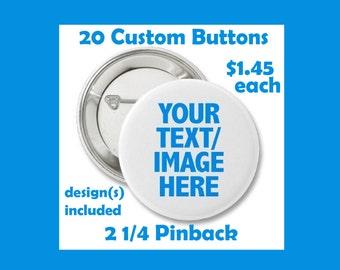 Custom Buttons Pin back Medium Quantity of 20, Any Ocassion Badge