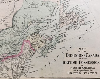 Antique Map of the Dominion of Canada and British Possessions in North America -  1876 Hand-coloured Map
