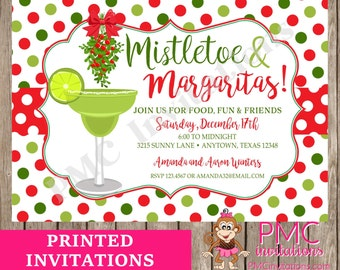 Custom PRINTED Holiday Mistletoe and Margaritas Invitations - 1.00 each with envelope
