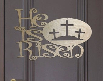 Unfinished Wood Easter He is Risen Sign 17.5 inch tall x 26 inch