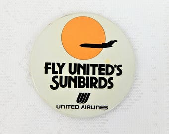 "Vintage ""Fly United's Sunbirds"" Pin Back Button"