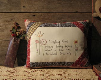 Trusting God Handmdae Country Farmhouse Quilted Pillow, Hand Embroidered