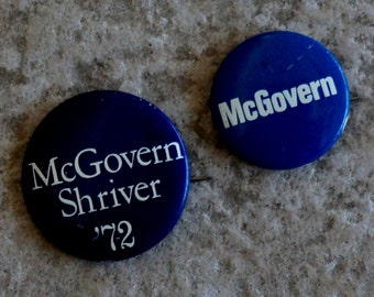 Vintage Campaign Buttons McGovern Shriver Political Pin Blue Set of Two 1972
