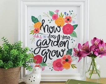 How Does Your Garden Grow, Spring Floral Print, Inspiration, Illustration, Inspiring Quote, Emerson, Art Print, Garden, Seasonal, Typography