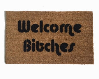Welcome Bitches™ doormat funny sassy buzzfeed eco friendly girl power outdoor