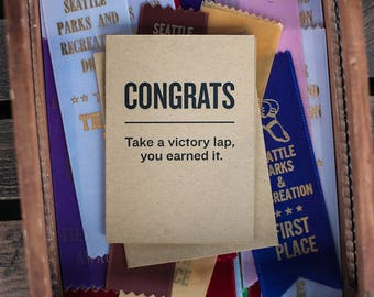 Congrats! Take a Victory Lap, You Earned It.